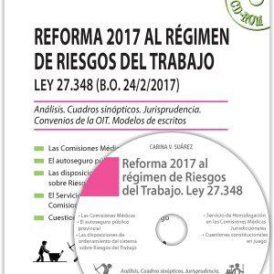 Reforma 2017 al régimen de riesgos del trabajo