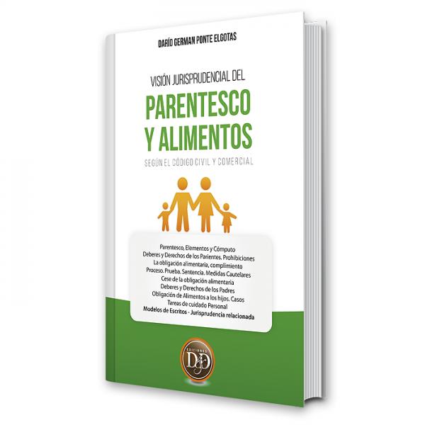Visión Jurisprudencial del Parentesco y Alimentos