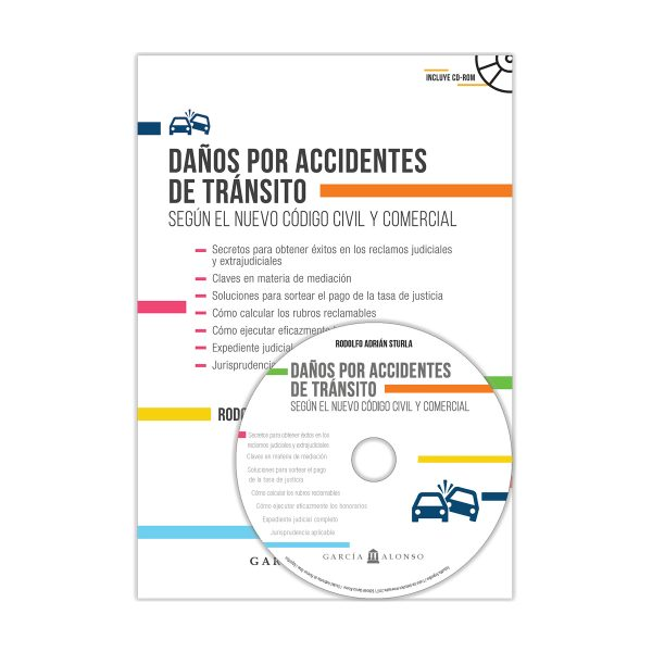 Daños por accidentes de tránsito Código Civil y Comercial