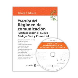Práctica Régimen de comunicación según el nuevo Código Civil y Comercial