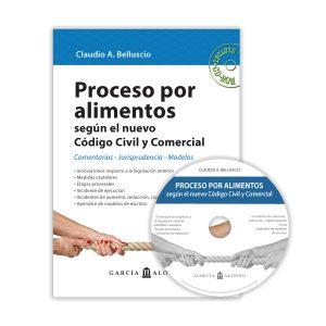 Proceso por Alimentos según el nuevo Código Civil y Comercial