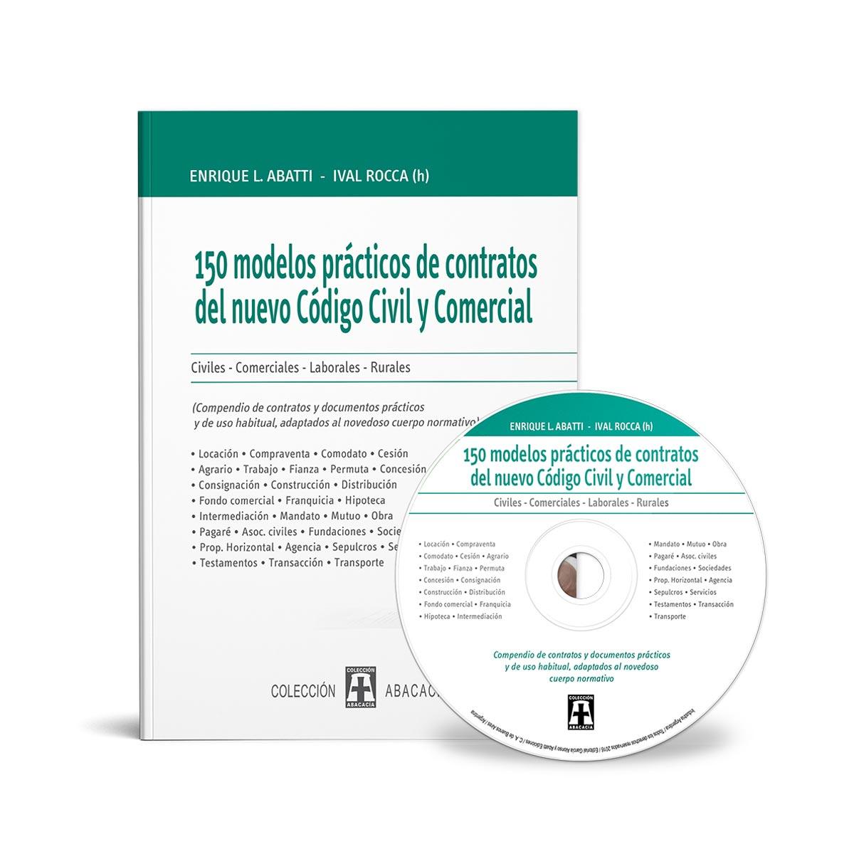 150 Modelos Practicos De Contratos Del Nuevo Codigo Civil Y