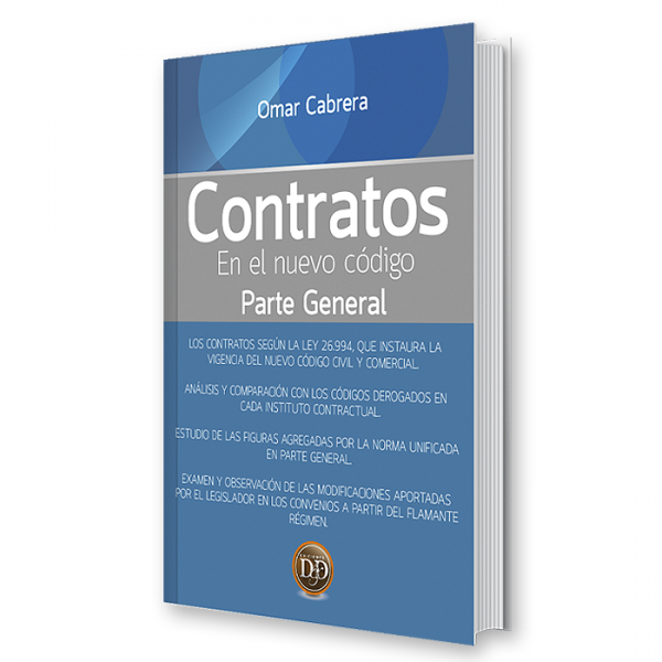 Contratos en el Nuevo Código, Parte general