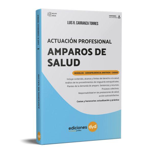 Actuación profesional Amparos de Salud - Carranza Torres
