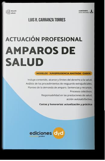 Actuación Profesional Amparos de Salud libro Carranza Torres