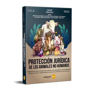 Protección Jurídica de los Animales No Humanos