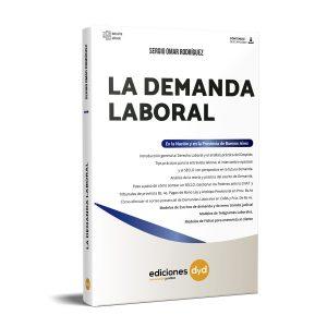 La Demanda Laboral Sergio Omar Rodriguez