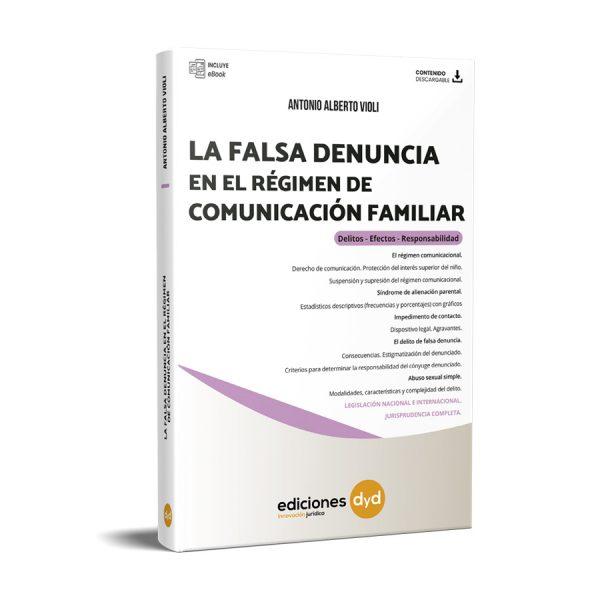 Falsa denuncia régimen de comunicación familiar