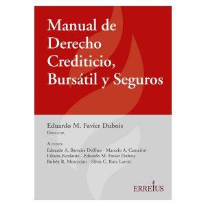 Manual De Derecho Crediticio, Bursátil Y Seguros
