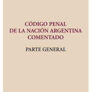 Código Penal de la Nación Argentina comentado