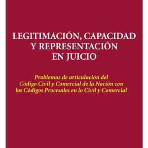 Legitimación Capacidad y Representación en Juicio