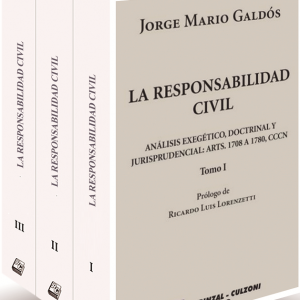La responsabilidad civil - Análisis exegético doctrinal y jurisprudencial: artículos 1708 a 1780 del Código Civil y Comercial de la Nación